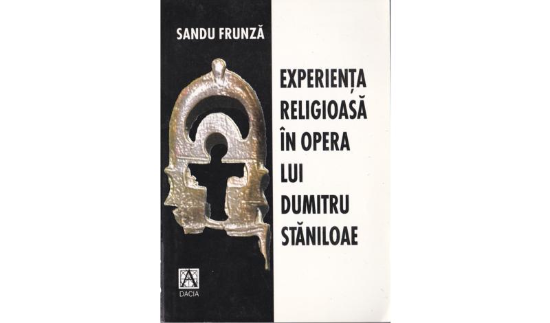 Experiența religioasă în opera lui Dumitru Stăniloae