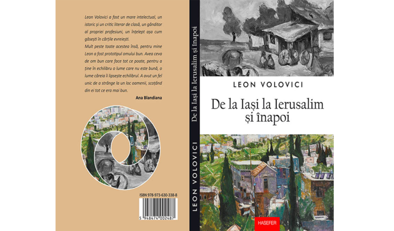 Leon Volovici, De la Iaşi la Ierusalim şi înapoi. Pornind de la un dialog cu Sandu Frunză (Bucureşti: Ideea Europeană, 2007).